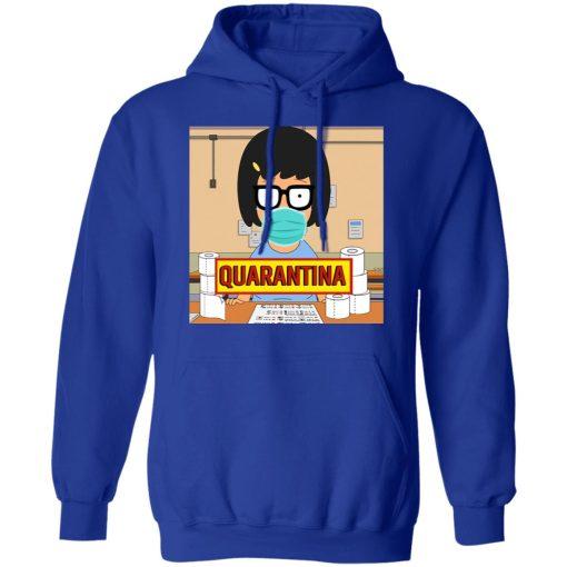 Bob's Burgers Tina Quarantine 2020 T-Shirts, Hoodies, Long Sleeve