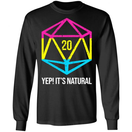 It's Natural 20 Pansexual Flag Pride LGBT Right Saying T-Shirts, Hoodies, Long Sleeve