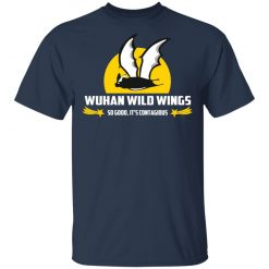 Wuhan Wild Wings So Good It's Contagious T-Shirts, Hoodies, Long Sleeve