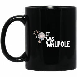 It Was Walpole Mug