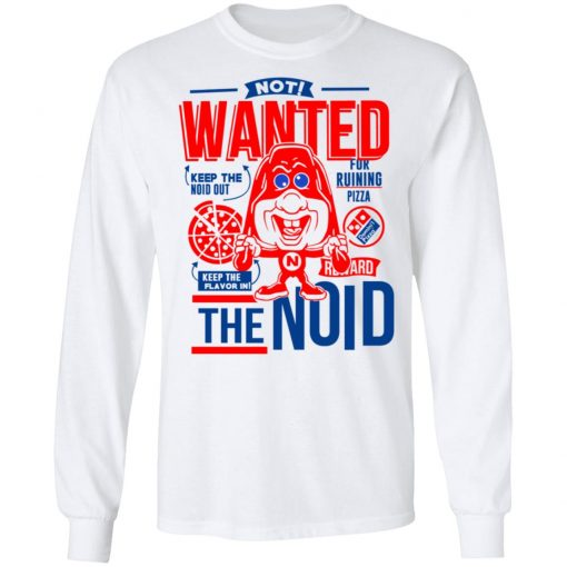 The Noid Not Wanted Keep The Noid Out Keep The Flavor In T-Shirts, Hoodies, Long Sleeve
