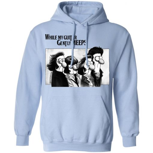 While My Guitar Gently Meeps Guitar Lovers T-Shirts, Hoodies, Long Sleeve