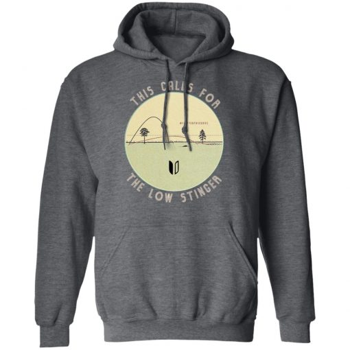 This Calls For The Low Stinger #flattenthecurve T-Shirts, Hoodies, Long Sleeve