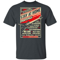 Quarantine Social Distancing Stay Home Festival 2020 T-Shirts, Hoodies, Long Sleeve