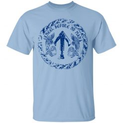 Kneel Before No Man T-Shirts, Hoodies, Long Sleeve