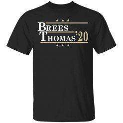 Brees Thomas 2020 President T-Shirts, Hoodies, Long Sleeve