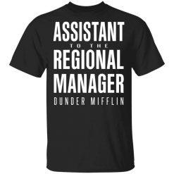 Dunder Mifflin Assistant To The Regioal Manager Dunder Mifflin T-Shirt
