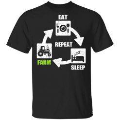 Eat Sleep Farm Repeat Farming T-Shirts, Hoodies, Long Sleeve