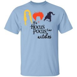 Hocus Pocus It's Hocus Pocus Time Witches T-Shirts, Hoodies, Long Sleeve