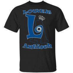Los Angeles Dodgers Shirts Lower Antioch T-Shirts, Hoodies, Long Sleeve