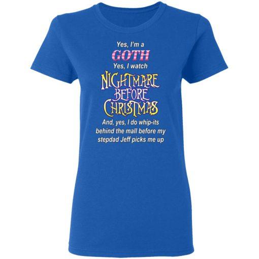 I'm A Goth I Watch Nightmare Before Christmas T-Shirts, Hoodies, Long Sleeve
