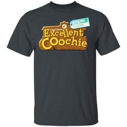 Yeah I Have Excellent Coochie T-Shirts, Hoodies, Long Sleeve