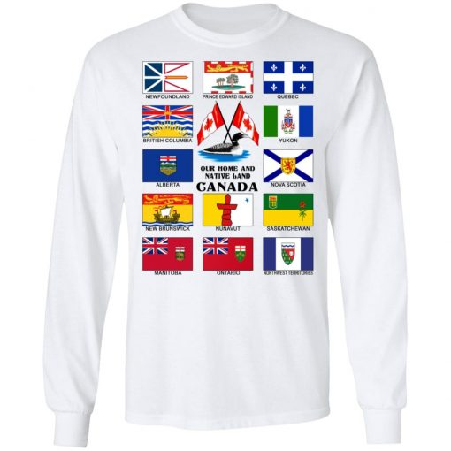 Our Home And Native Land Canada T-Shirts, Hoodies, Long Sleeve