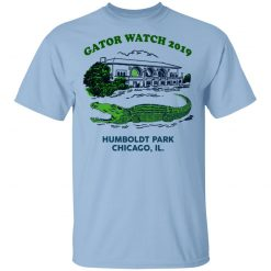 Gator Watch 2019 Humboldt Park Chicago IL T-Shirts, Hoodies, Long Sleeve