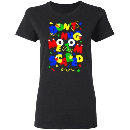 Don't Hug Me I'm Scared T-Shirts, Hoodies, Long Sleeve