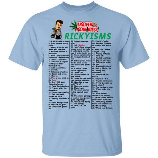 Trailer Park Boys Rickyisms T-Shirts, Hoodies, Long Sleeve