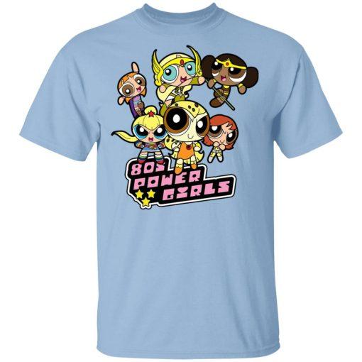 80's Power Girls T-Shirts, Hoodies, Long Sleeve