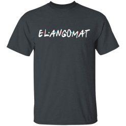 Elangomat Friends Style T-Shirts, Hoodies, Long Sleeve