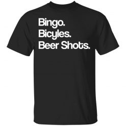 Bingo Bicycles Beer Shots T-Shirts, Hoodies, Long Sleeve