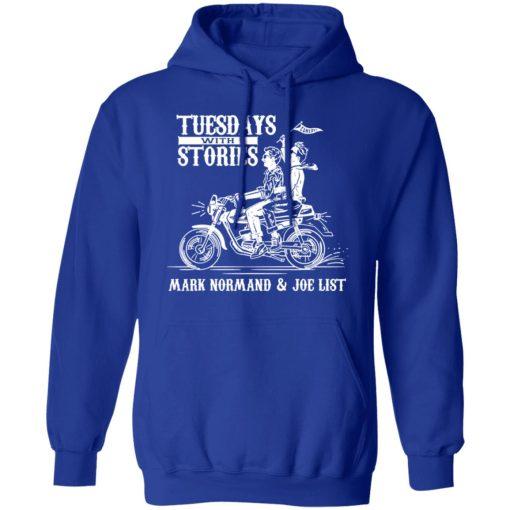 Tuesdays With Stories Mark Normand & Joe List T-Shirts, Hoodies, Long Sleeve