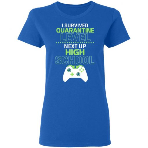 I Survived Quarantine Level Next Up High School T-Shirts, Hoodies, Long Sleeve