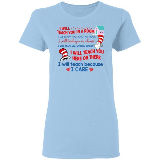 Dr. Seuss I Will Teach You In A Room Teach You Now On Zoom Teach You Here Or There T-Shirts, Hoodies, Long Sleeve