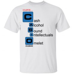 I Love Casino Cash Alcohol Sound Intellectuals Omelet T-Shirts, Hoodies, Long Sleeve
