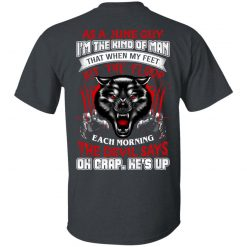 Wolf As A June Guy I'm The Kind Of Man That When My Feet Hit The Floop T-Shirts, Hoodies, Long Sleeve