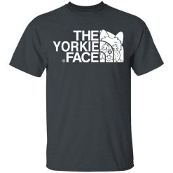 Yorkie T-Shirts, The Yorkie Face T-Shirts, Hoodies, Long Sleeve