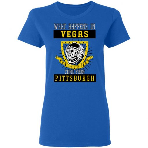 What Happens In Vegas Came From Pittsburgh T-Shirts, Hoodies, Long Sleeve