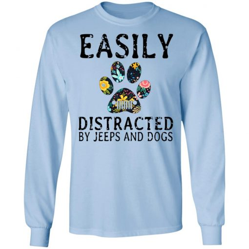 Easily Distracted By Jeeps And Dogs T-Shirts, Hoodies, Long Sleeve