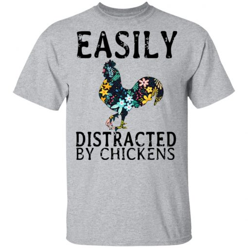 Easily Distracted By Chickens T-Shirts, Hoodies, Long Sleeve