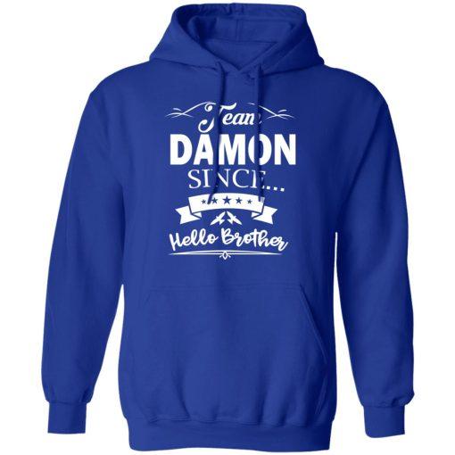 Damon Salvatore Team Damon Since Hello Brother T-Shirts, Hoodies, Long Sleeve
