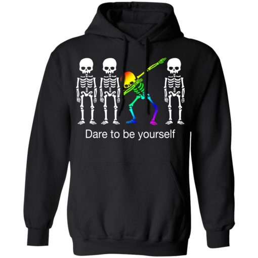 Dabbing Skeleton Dare To Be Yourself T-Shirts, Hoodies, Long Sleeve