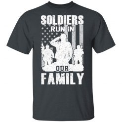 Veteran Soldiers Run In Out Family Veteran Dad Son T-Shirts, Hoodies, Long Sleeve