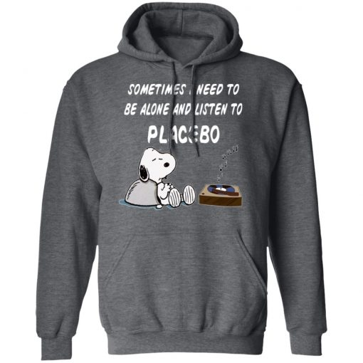 Snoopy Sometimes I Need To Be Alone And Listen To Placebo T-Shirts, Hoodies, Long Sleeve