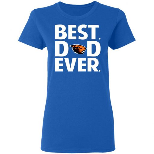 Oregon State Beavers Best Dad Ever T-Shirts, Hoodies, Long Sleeve