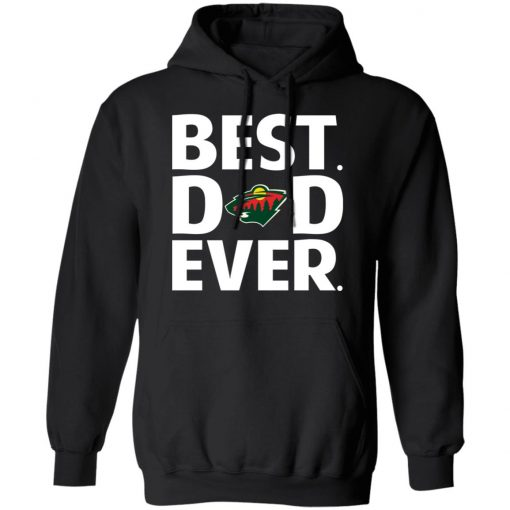 Minnesota Wild Best Dad Ever T-Shirts, Hoodies, Long Sleeve