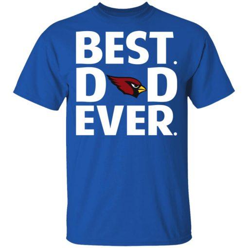 Arizona Cardinals Best Dad Ever T-Shirts, Hoodies, Long Sleeve