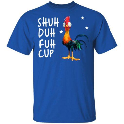 Shuh Duh Fuh Cup Chicken T-Shirts, Hoodies, Long Sleeve
