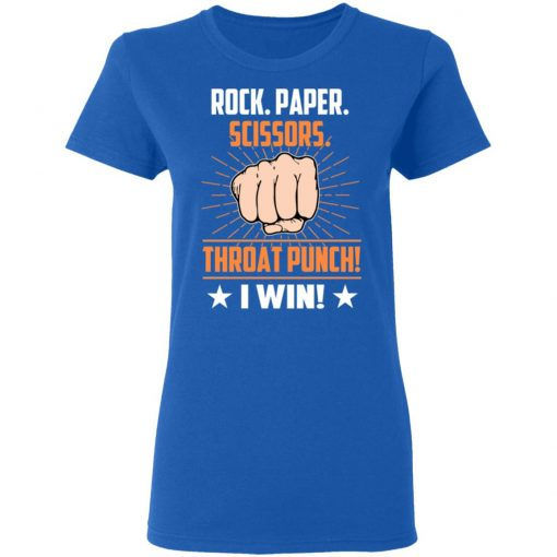 Rock Paper Scissors Throat Punch I Win T-Shirts, Hoodies, Long Sleeve
