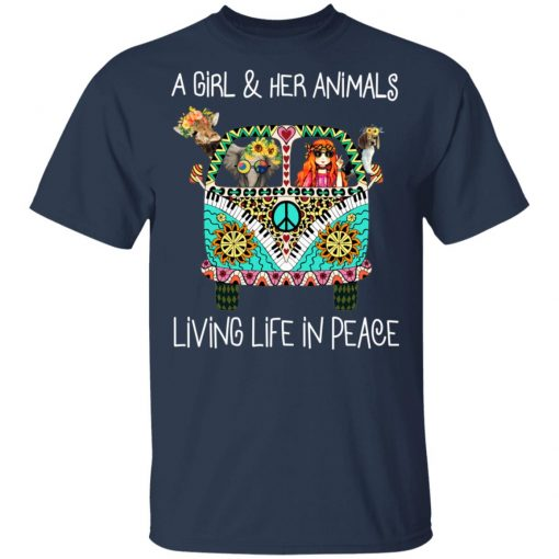 A Girl And Her Animals Living Life In Peace T-Shirts, Hoodies, Long Sleeve