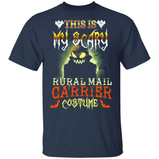 This Is My Scary Rural Mail Carrier Costume Halloween T-Shirts, Hoodies, Long Sleeve