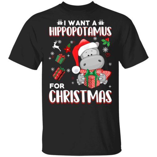 I Want A Hippopotamus For Christmas T-Shirts, Hoodies, Long Sleeve