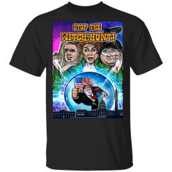 Donald Trump Stop The Witch-Hunt T-Shirts, Hoodies, Long Sleeve