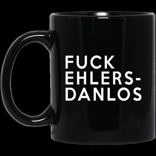 Fuck Ehlers- Danlos Mug
