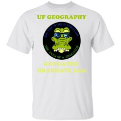 The UF Geography Seniors Geogator Graduate 2020 T-Shirts, Hoodies, Long Sleeve
