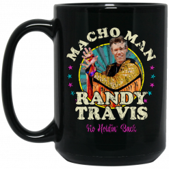 Macho Man Randy Travis No Holding Back Mug