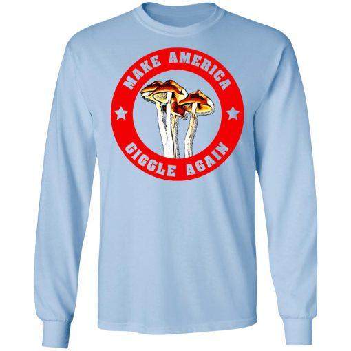 Make America Giggle Agian Mushrooms T-Shirts, Hoodies, Long Sleeve