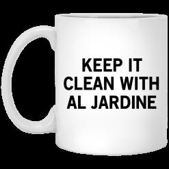 Keep It Clean With Al Jardine Mug